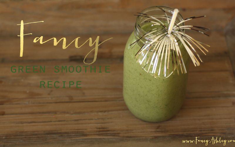 Fancy Green Smoothie Recipe