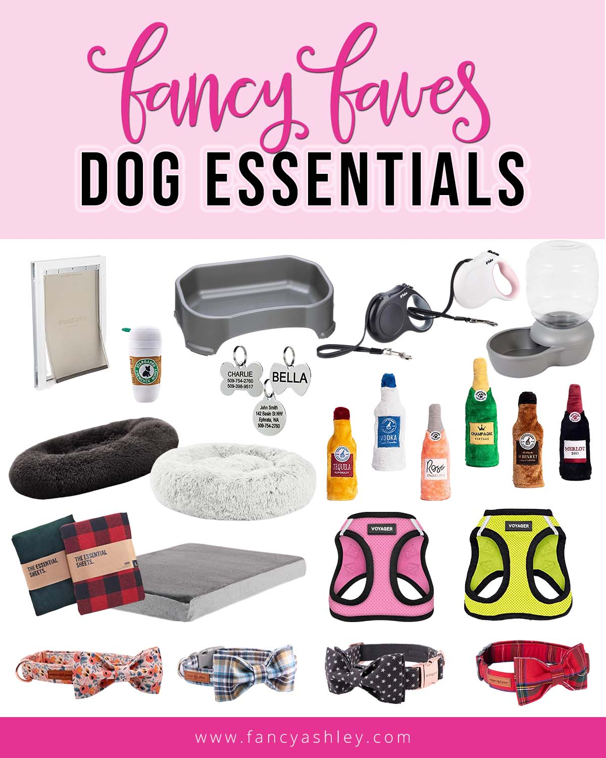 Dog Essentials by popular Houston lifestyle blog, Fancy Ashley: collage image of a dog leash, dog bed, dog bow tie collars, dog water dispenser, dog tag, doggie door, dog harness, dog booze toys.