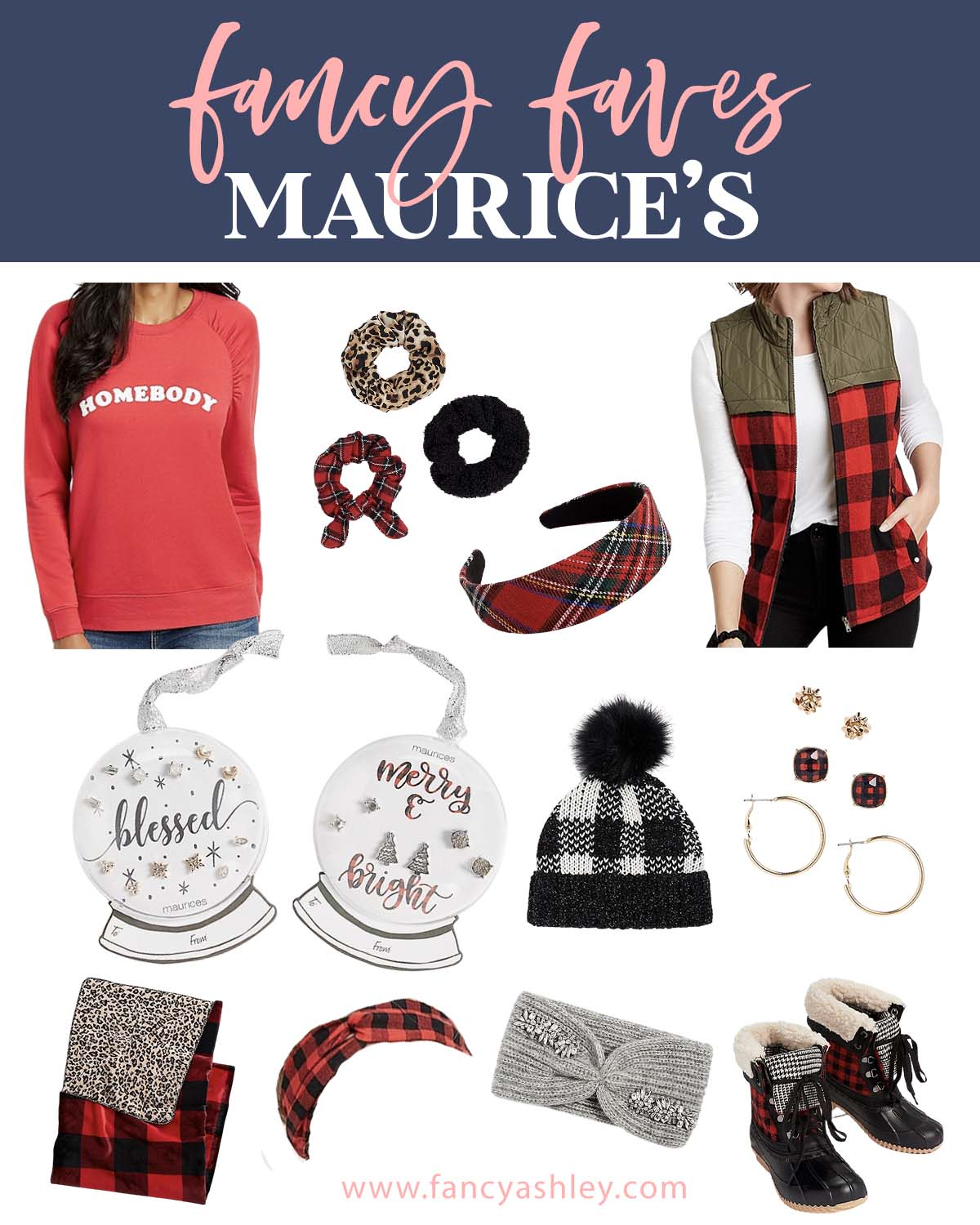 Maurice's Clothing by popular Houston fashion blog, Fancy Ashley: collage image of Maurice's homebody sweatshirt, plaid vest, plaid headband, plaid scunchie, leopard print scrunchie, black velvet scrunchie, blessed and merry and bright gift tags, buffalo check knot headband, grey knit headband, plaid duck boots, black and white buffalo check pom beanie, plaid and leopard print blanket, gold hoop earrings, and gold stud earrings.