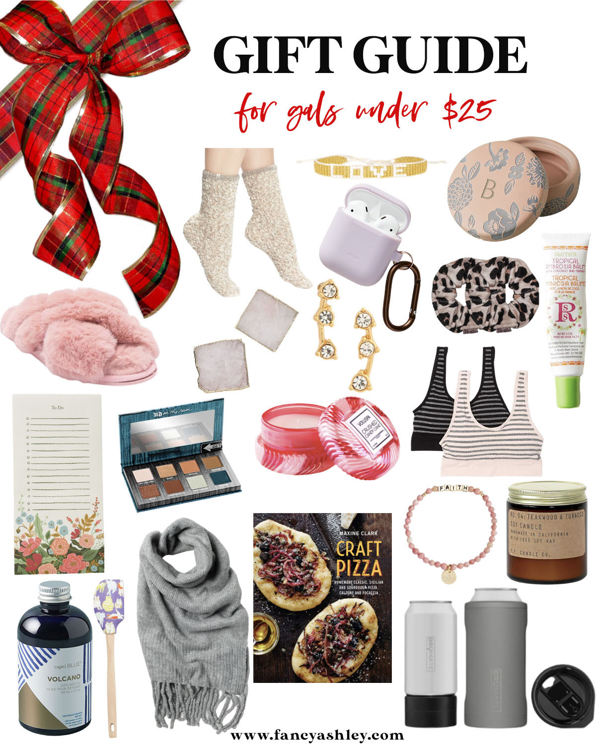 Gifts Under $25 by popular Houston life and style blog, Fancy Ashley: collage image ofUGG SOCKS, LOVE BRACELET, MONORAM TRINKET DISH, SLIPPERS, AGATE COASTERS  STUD EARRINGS, AIRPODS CASE, TOWEL SCRUNCHIES, SMITH'S ROSEBALM SALVE,  RIFFLE PAPER TO DO LIST, URBAN DECAY MINI EYESHADOW PALETTE, VOLUSPA CANDLE  COTTON BRA 2-SET, CAPRI BLUE VOLCANO DIFFUSER, SPATULA, FREE PEOPLE SCARF, CRAFT PIZZA BOOK, FAITH BRACELET, and TEAKWOOD SOY CANDLE