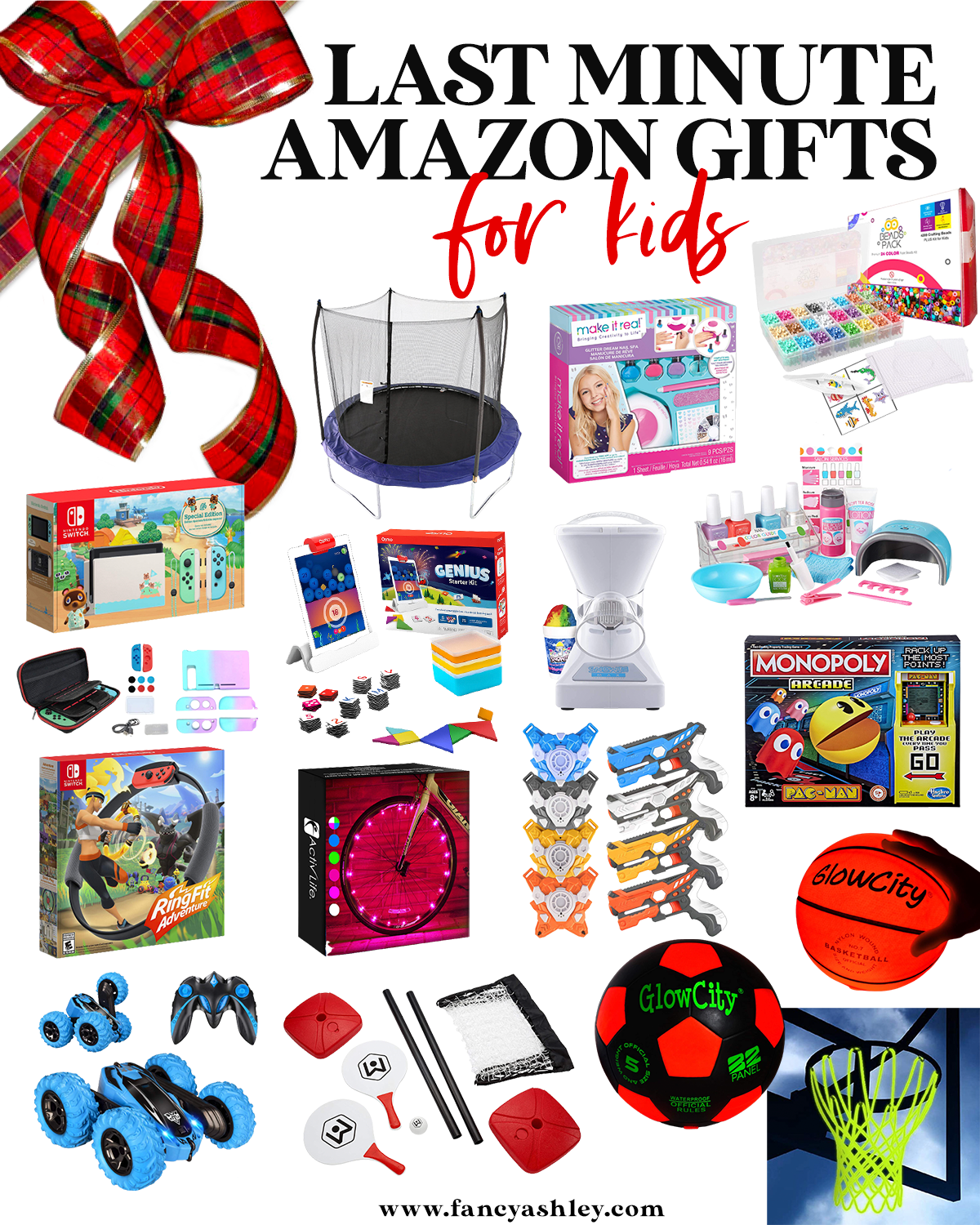 Last Minute Gifts from Amazon by popular Houston life and style blog, Fancy Ashley: collage image of a trampoline, glow city basket ball, glow city soccer ball, glow in the dark basket ball net, remote control car, snow cone machine, laser tag set, bike tire lights, manicure kit, pac man monopoly, beads, table ping pong, Nintendo Switch and Genius starter kit.
