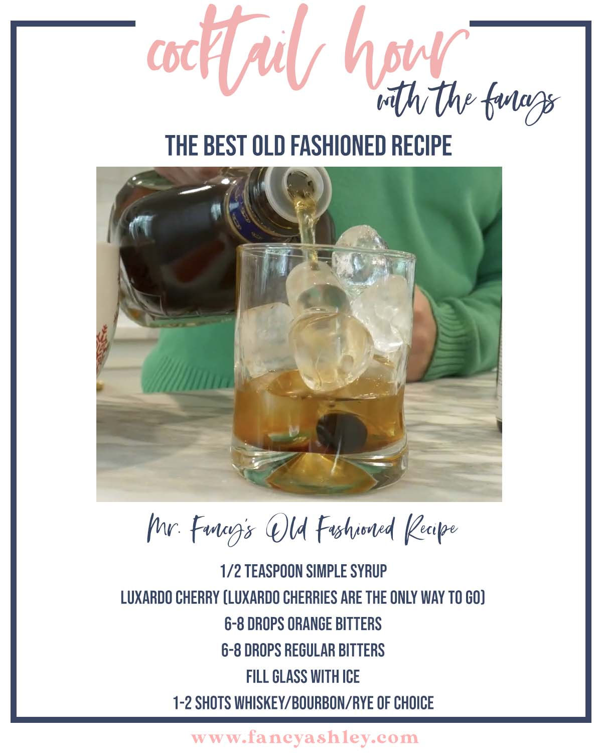 Best Old Fashioned Cocktail Recipe by popular Houston lifestyle blog, Fancy Ashley: Pinterest image of a Old Fashioned cocktail recipe.