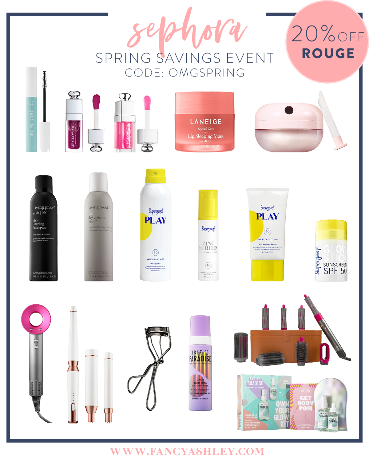 Sephora Springs Savings Event by popular Houston beauty blog, The House of Fancy: collage image of Laneige lip sleeping mask, Supergoop sunscreen, Dyson hair dryer, T3 curing wand, lipgloss, Isle of Paradise tanning spray, eyelash curler, mascara, and Living Proof hair spray.