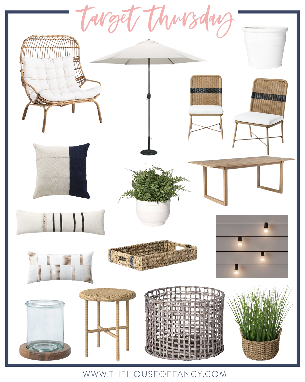 Target Thursday by popular Houston life and style blog, The House of Fancy: collage image of outdoor pillows, outdoor rattan wicker chairs, outdoor white umbrella, outdoor wicker tray, outdoor white planter, outdoor table, outdoor bistro lights, outdoor plant, outdoor egg chair, and outdoor woven basket.