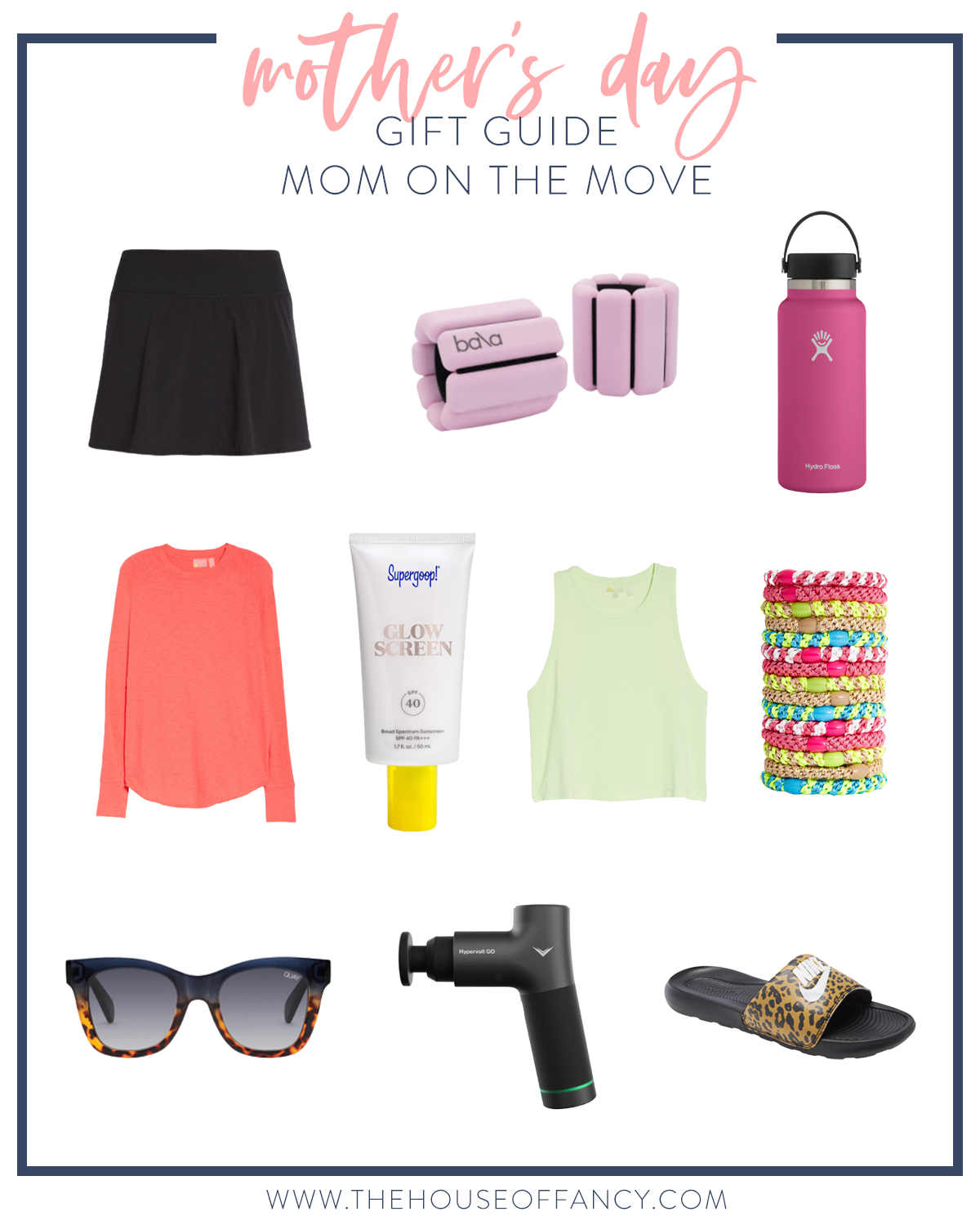 Mother's Day Gift Ideas by popular Houston life and style blog, The House of Fancy: collage image of wrist weights, athletic skirt, Quay Australia sunglasses, Nike leopard print slide sandals, back massager, tank, Hydroflask water bottle, and Supergoop! sunscreen.