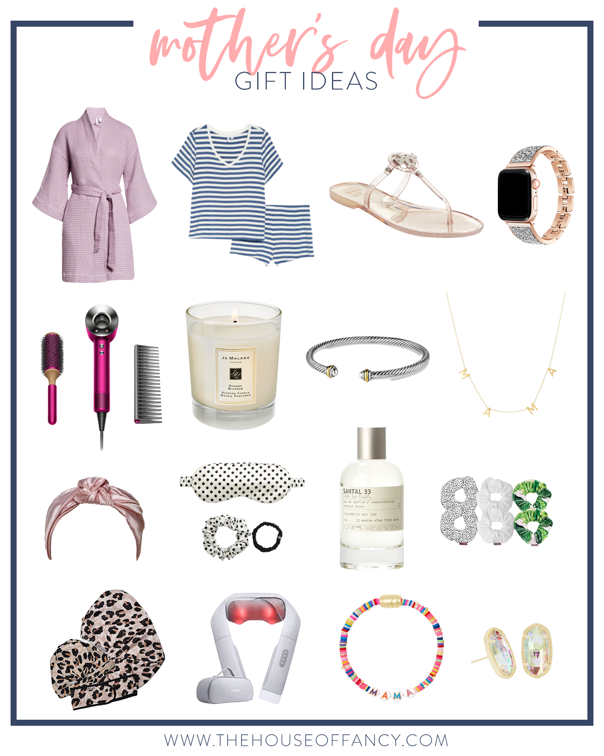 Mother's Day Gift Ideas by popular Houston life and style blog, The House of Fancy: collage image a rob, blue and white stripe pajama set, Tory Burch sandals, apple watch, knot headband, neck massager, sleepi mask, bracelet, candle, dyson hair dryer, post earrings, and mama necklace.