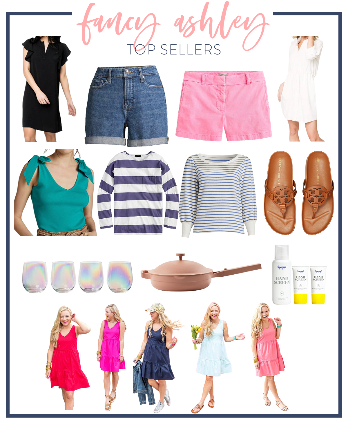 Top Sellers by popular Houston life and style blog, The House of Fancy: collage image of dresses, shorts, Tory Burch slide sandals, stripe long sleeve tops, iridescent stemless wine glasses, Always pan, and Supergoop! hand screen.